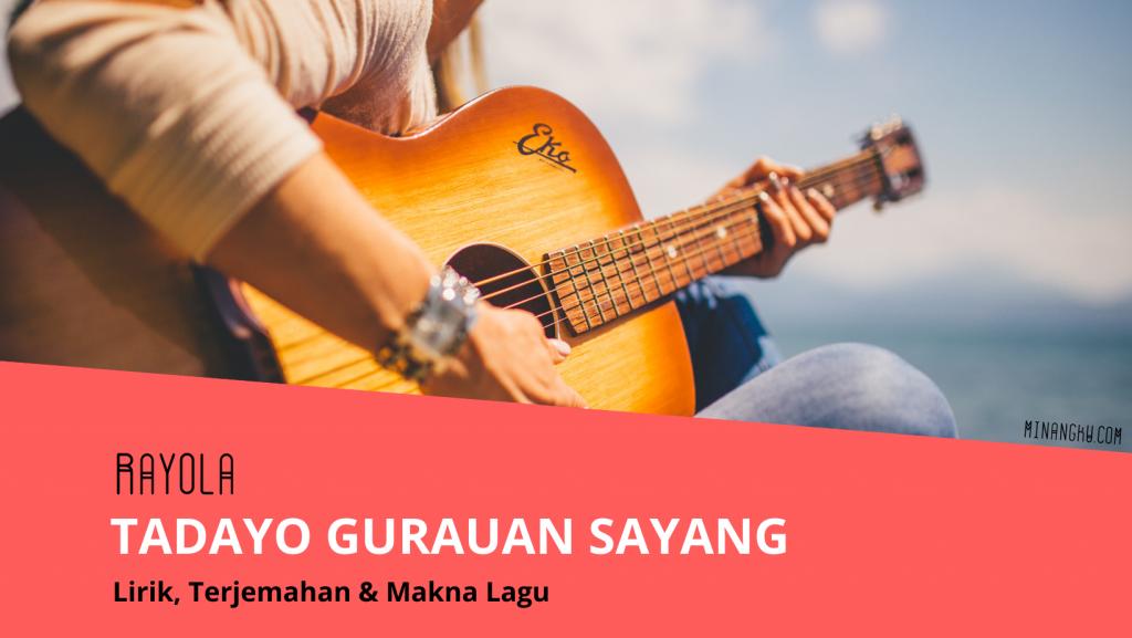 Lirik lagu Tadayo gurauan sayang
