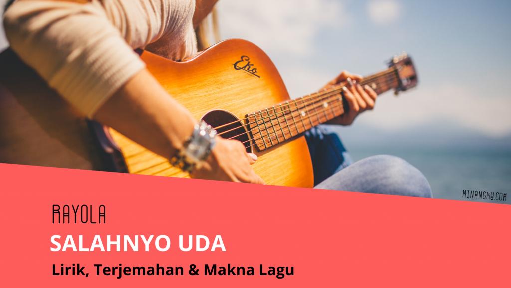 Lirik lagu salahnyo Uda